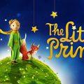 映画「リトルプリンス 星の王子さまと私」声優や音楽紹介、ネタバレありの感想